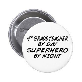 Superhero by Night - 4th Grade Pinback Button