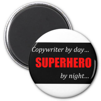 Superhero Copywriter 2 Inch Round Magnet