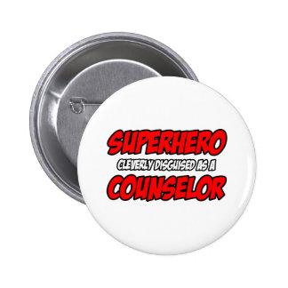 Superhero...Counselor Pinback Button