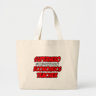 Superhero...Economics Teacher Tote Bags