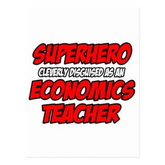 Superhero...Economics Teacher Postcard
