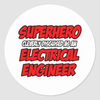 Superhero...Electrical Engineer Classic Round Sticker
