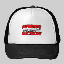 Superhero...Electrician Trucker Hat