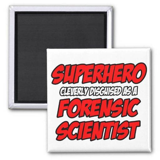 Superhero .. Forensic Scientist Magnets