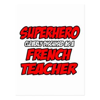 Superhero...French Teacher Post Card