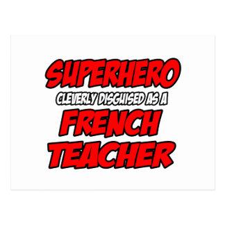 Superhero...French Teacher Postcard