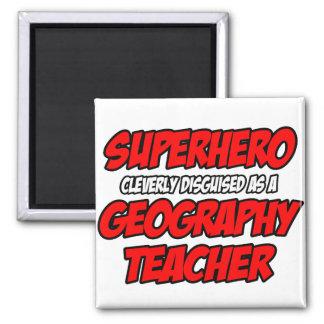 Superhero...Geography Teacher Fridge Magnets