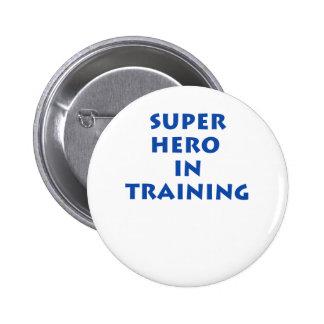 Superhero in training pinback button