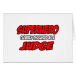 Superhero...Judge Greeting Card