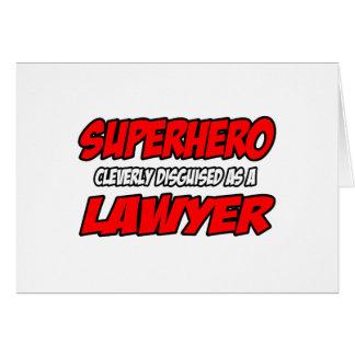 Superhero...Lawyer Greeting Card