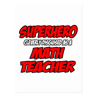 Superhero...Math Teacher Postcard