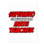 Superhero...Math Teacher Postcards