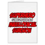 Superhero...Maxillofacial Surgeon Card