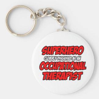 Superhero...Occupational Therapist Keychain