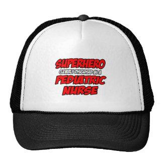 Superhero...Pediatric Nurse Trucker Hats