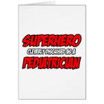 Superhero...Pediatrician Card