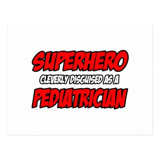 Superhero...Pediatrician Postcards