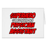 Superhero...Physician Assistant Cards