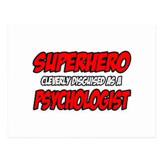 Superhero...Psychologist Postcard