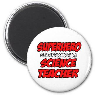 Superhero...Science Teacher Fridge Magnets