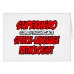 Superhero...Speech-Language Pathologist Greeting Card