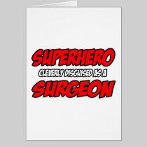 Superhero...Surgeon Cards