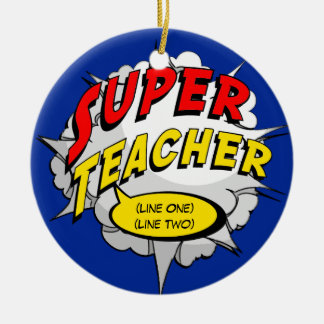Superhero Teacher Custom Ceramic Ornament