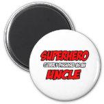 Superhero...Uncle Magnet