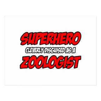 Superhero...Zoologist Postcard