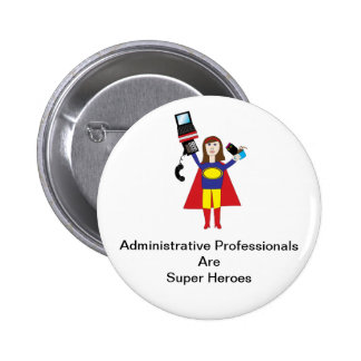 Superhéroe profesional administrativo (Brunette) Pin Redondo De 2 Pulgadas
