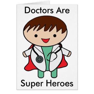 Superhéroes de los doctores Are Tarjeta De Felicitación