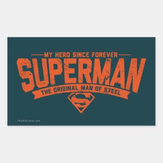 Superhombre - mi héroe desde para siempre