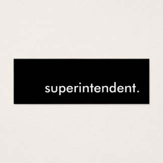 superintendent. mini business card