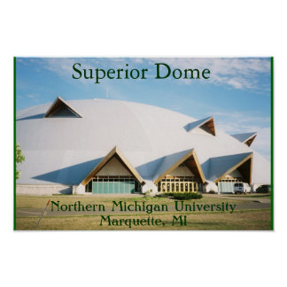 Superior Dome Posters