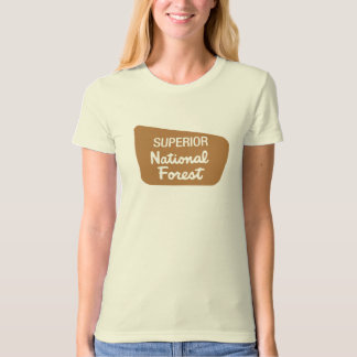 Superior National Forest (Sign) T-Shirt