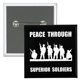Superior Soldiers Button