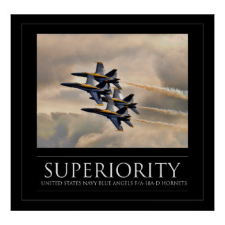 Superiority - Navy Blue Angels Poster