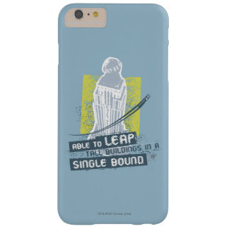 Superman Able to Leap Tall Buildings Barely There iPhone 6 Plus Case