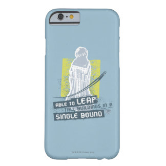 Superman Able to Leap Tall Buildings Barely There iPhone 6 Case