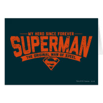 Superman - My Hero Since Forever Card