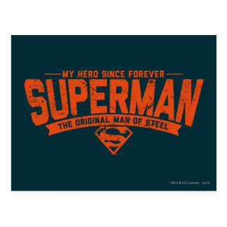Superman - My Hero Since Forever Postcard