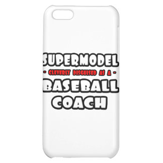 Supermodel .. Baseball Coach iPhone 5C Case
