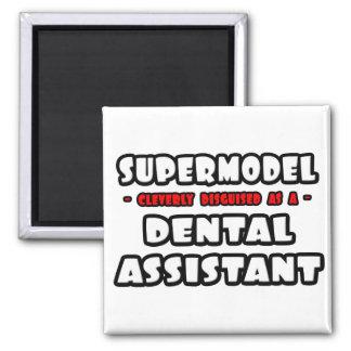 Supermodel .. Dental Assistant Magnets