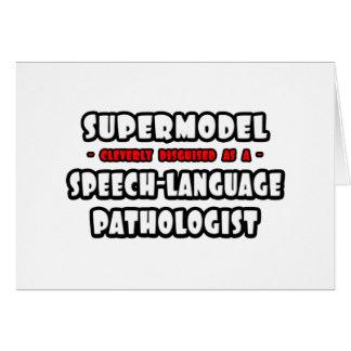 Supermodel .. Speech-Language Pathologist Greeting Cards