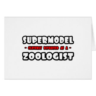 Supermodel .. Zoologist Card
