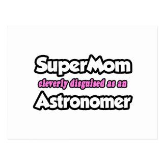 SuperMom...Astronomer Postcard