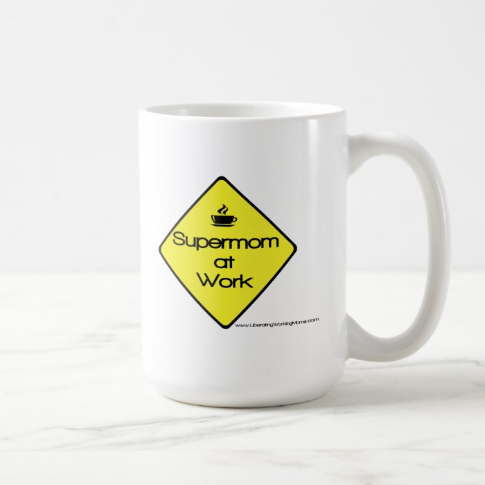 Supermom at Work Coffee Mug