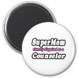 SuperMom...Counselor 2 Inch Round Magnet