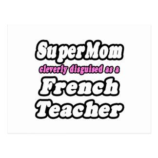 SuperMom...French Teacher Post Card
