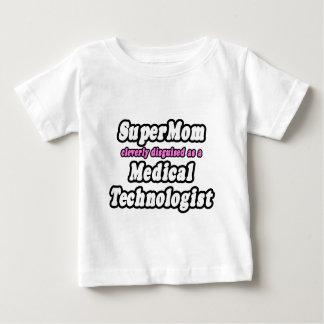 SuperMom...Medical Technologist Tee Shirt